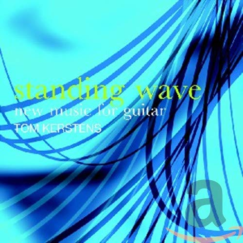 Standing Wave: New Music for Guitar