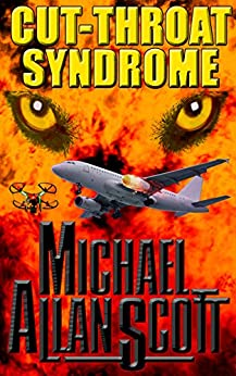 Cut-Throat Syndrome: A Lance Underphal Murder Mystery Thriller by [Michael Allan Scott]
