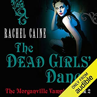 The Dead Girl's Dance: The Morganville Vampires, Book 2                   By:                                                                                                                                 Rachel Caine                               Narrated by:                                                                                                                                 Katherine Fenton                      Length: 10 hrs and 41 mins     110 ratings     Overall 4.4