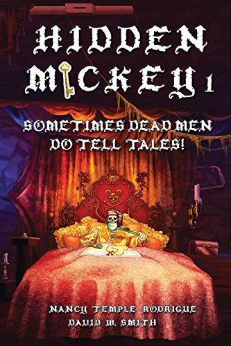 HIDDEN MICKEY 1: Sometimes Dead Men DO Tell Tales! (Hidden Mickey, volume 1)