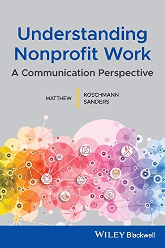Understanding Nonprofit Work A Communication Perspective product image