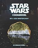 Star Wars Cookbook: Be a Jedi MasterChef!