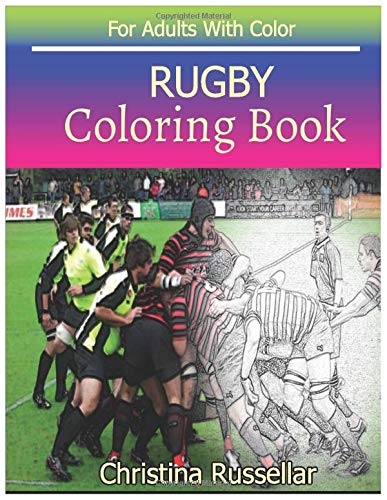RUGBY Coloring Book For Adults With Color: RUGBY sketch coloring book , Creativity and Mindfulness 80 Pictures