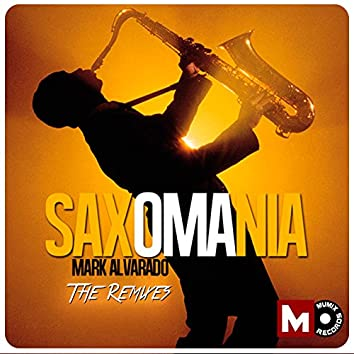 Saxomania (The Remixes)