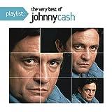 Playlist: The Very Best of Johnny Cash von Johnny Cash