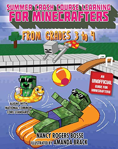 Summer Bridge Learning for Minecrafters, Bridging Grades 3 to 4