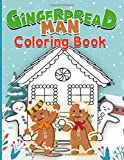 Gingerbread Man Coloring Book: Coloring Books For Kid And Adult With Crayons