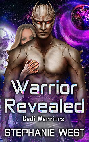 Warrior Revealed (Cadi Warriors Book 7) by [Stephanie West]