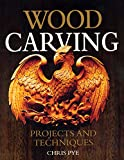 Wood Carving: Projects and Techniques