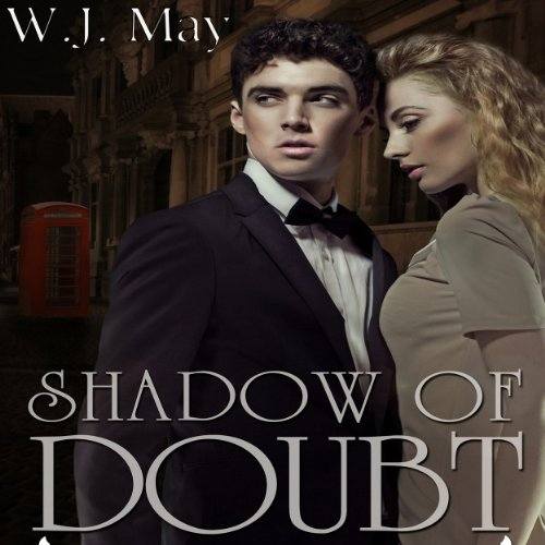 Shadow of Doubt                   By:                                                                                                                                 W. J. May                               Narrated by:                                                                                                                                 Lee Strayer                      Length: 6 hrs and 26 mins     10 ratings     Overall 4.7