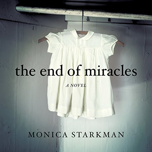 The End of Miracles audiobook cover art