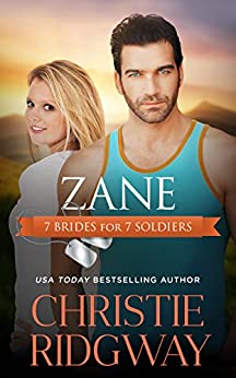 Zane (7 Brides for 7 Soldiers Book 3) by [Christie Ridgway]