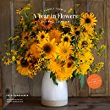 Floret Farm s A Year in Flowers 2021 Wall Calendar: (Gardening for Beginners Photographic Monthly Calendar, 12-Month Calendar of Floral Design and Flower Arranging)