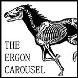 The Ergon Carousel