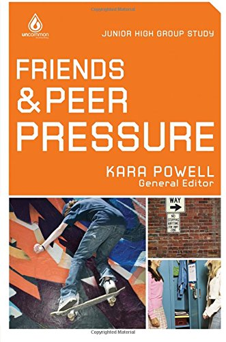 Compare Textbook Prices for Friends and Peer Pressure: Junior High Group Study Uncommon  ISBN 9780830747900 by Powell, Kara