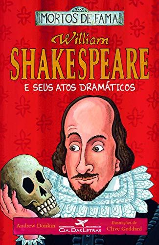 William Shakespeare e seus atos dramáticos