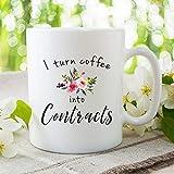 Taza de café con texto en inglés 'I Turn Coffee In to Coffee Into Contracts' divertida taza agente regalo oficina taza I...
