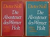 DIETER NOLL Zwei Bände: Die Abenteuer des Werner Holt : Roman einer Jugend und Roman einer Heimkehr [544 S. 478 S. ; 18 cm]