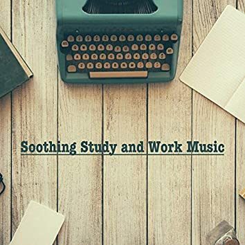 Soothing Study and Work Music