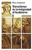 Transiciones de la antigüedad al feudalismo: 244 (Siglo XXI de España General)