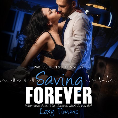 Saving Forever: Part 7 audiobook cover art