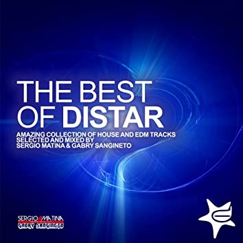 The Best of Distar (Amazing Collection of House and Edm Tracks Selected and Mixed By Sergio Matina & Gabry Sangineto)