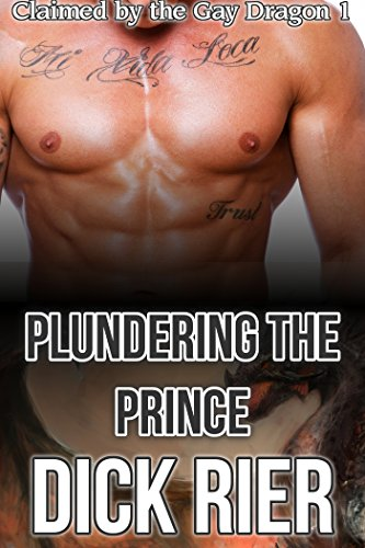 Plundering the Prince (Claimed by the Gay Dra