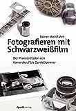 Fotografieren mit Schwarzweißfil...