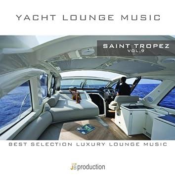 Yacht Lounge, Vol. 9 : Saint Tropez