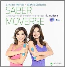 Saber moverse: Cuídate y ponte en forma con los ejercicios