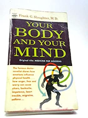 Your Body Your Mind