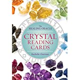 Crystal Reading Cards: The Healing Oracle