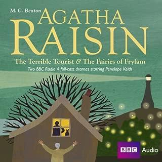 Agatha Raisin: The Terrible Tourist and Fairies of Frylam (Dramatisation)