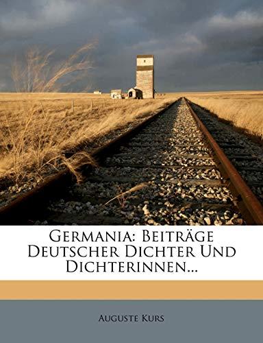 Kurs, A: Germania: Beitrage Deutscher Dichter Und Dichterinnen...