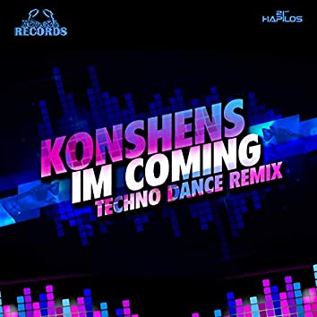I'm Coming (Techno Remix) - Single