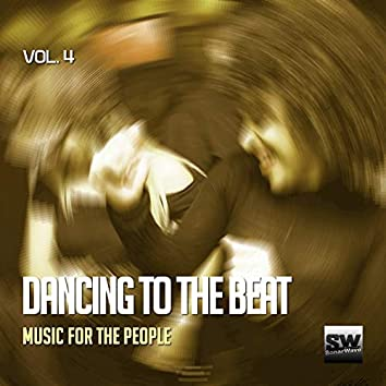Dancing To The Beat, Vol. 4 (Music For The People)