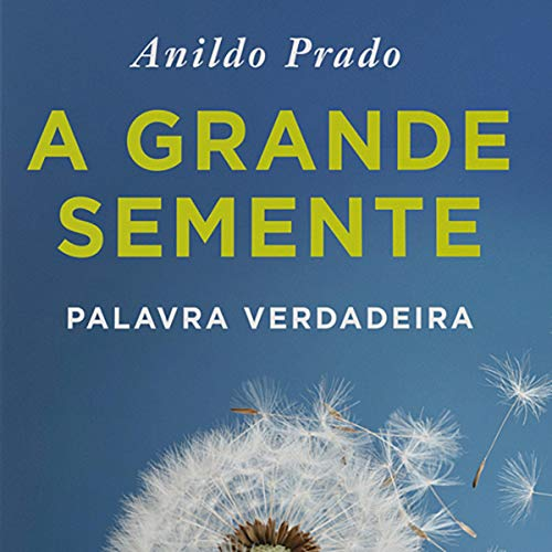 A Grande Semente [The Great Seed] cover art