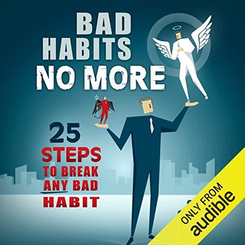 Bad Habits No More audiobook cover art