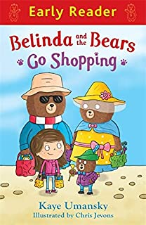 Belinda and the Bears Go Shopping (Early Reader)