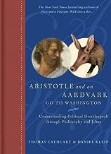 Aristotle and an Aardvark Go To Washington: Understanding Political Doublespeak Through Philosophy and Jokes