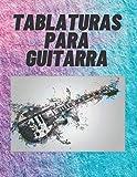 """TABLATURAS PARA GUITARRA: Cuaderno de Tablaturas para Guitarra de 6 Cuerdas, Especial para Músicos, Estudiantes y Profesores ( 8,5 x 11"""" Contiene 120 Paginas con un Diseño Elegante)"""