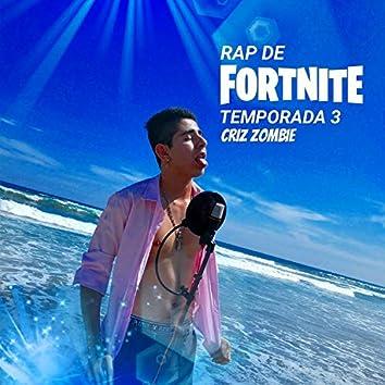 Rap De Fortnite Temporada 3