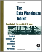Data Warehouse Toolkit: Practical Techniques for Building Dimensional Data Warehouses