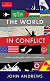 The World in Conflict: Understanding the world's troublespots