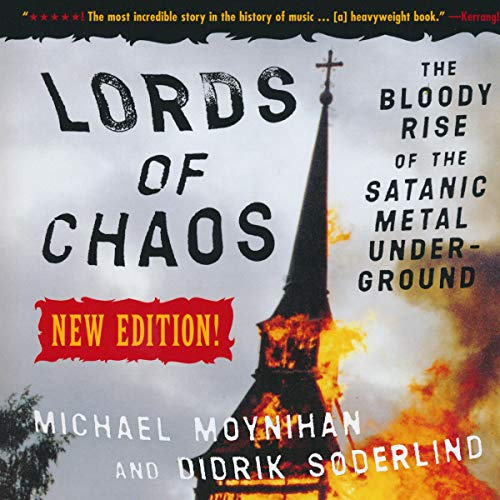 Lords of Chaos Audiobook By Michael Moynihan,                                                                                        Didrik Soderlind cover art