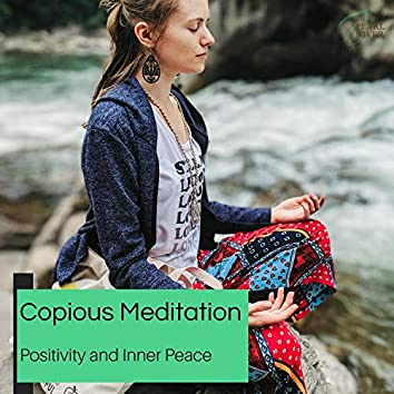Copious Meditation - Positivity And Inner Peace