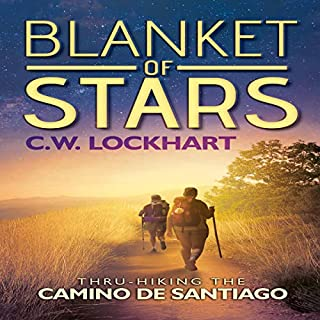 Blanket of Stars: Thru-Hiking the Camino de Santiago audiobook cover art