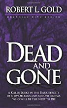 Dead and Gone (Colonial City Series) (Volume 3)