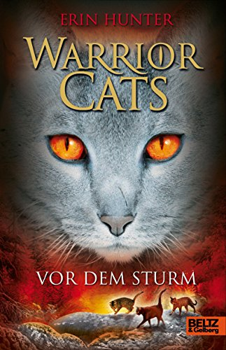 Warrior Cats. Vor dem Sturm: I, Band 4 (Warrior Cats I)