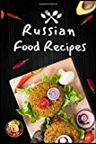Russian Food Recipes blank custom cookbook Journal Notebook / Journal Logbook 6x9 with 120 Pages  Cookbooks, Food: Russian Cooking, Food  Chefs Write ... recipes perfect gift Blank recipes cookbook
